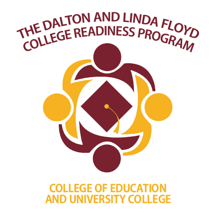 The Dalton and Linda Floyd College Readiness Program • College of Education and University College