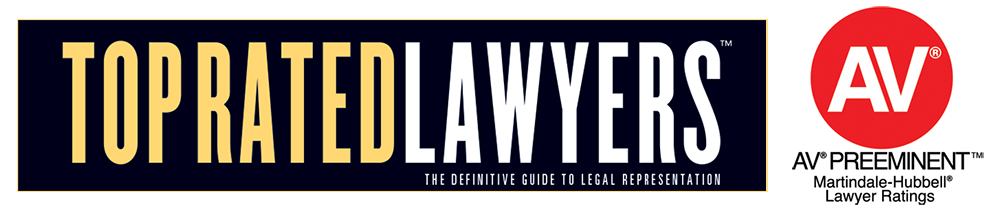 Top Rated Lawyers - AV Preeminent rating by Martindale-Hubbell®